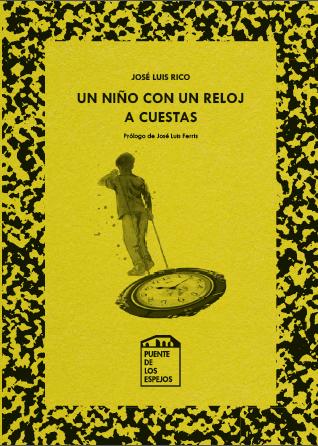 puente-espejos-libro-niño-reloj-cuestas-poesia-jose-luis-rico-alicante-electrico-romance-juanjo-cervetto